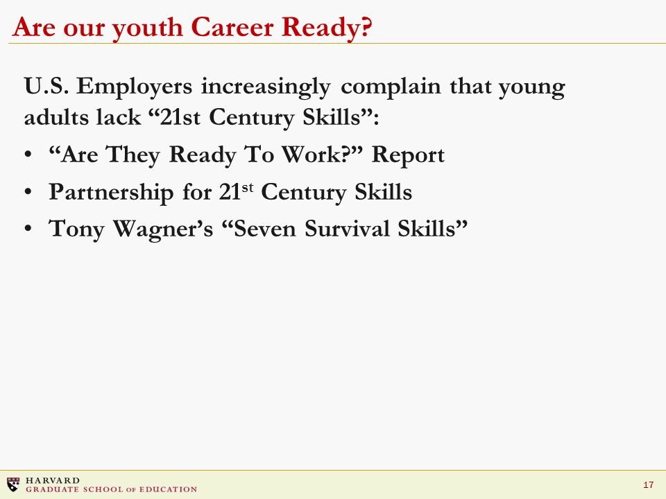 17 Are our youth Career Ready. U.S.