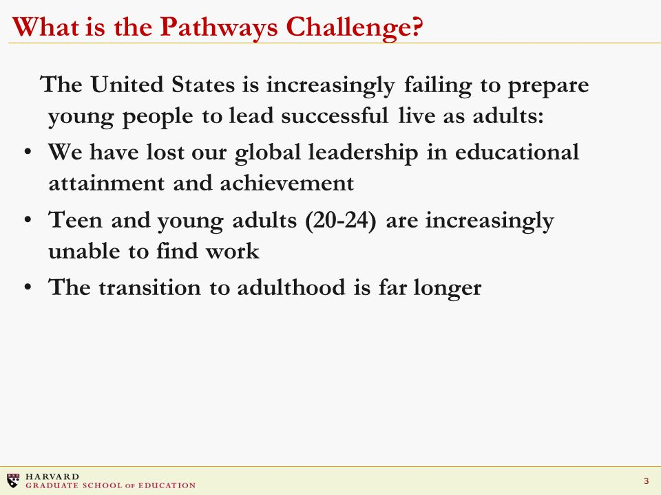 3 What is the Pathways Challenge.