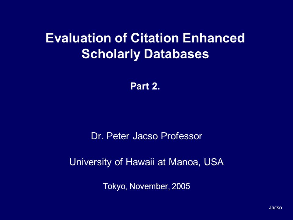 Evaluation of Citation Enhanced Scholarly Databases Part 2.