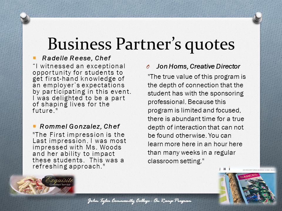 Business Partners quotes John Tyler Community College - On Ramp Program O Jon Homs, Creative Director