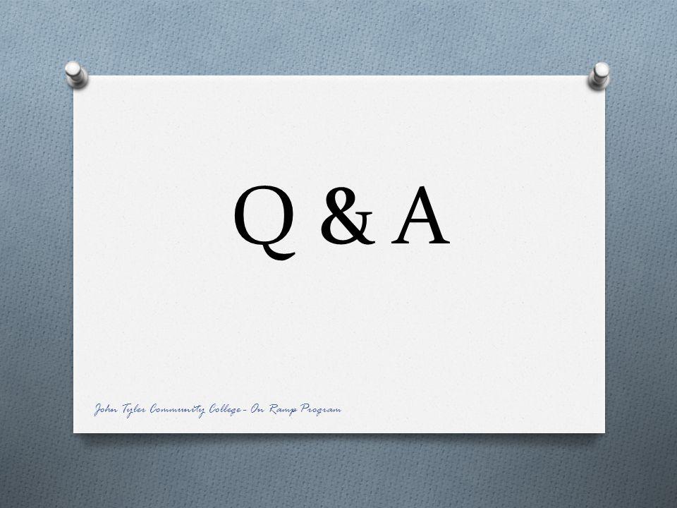 Q & A John Tyler Community College - On Ramp Program