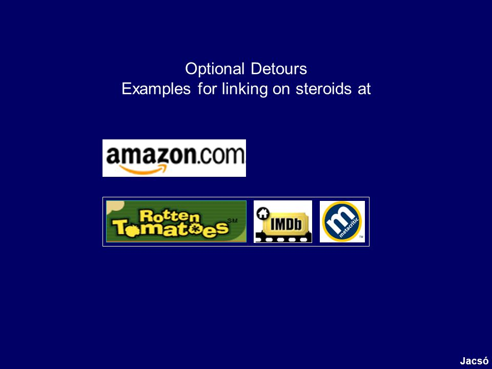 Optional Detours Examples for linking on steroids at Jacsó