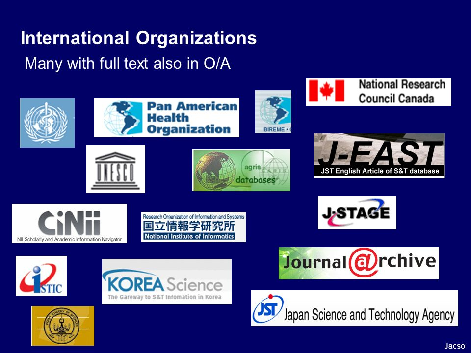 Many with full text also in O/A International Organizations Jacso