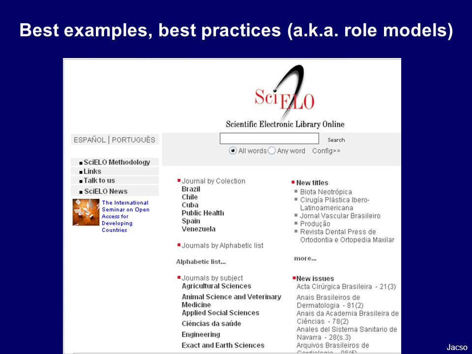Best examples, best practices (a.k.a. role models) Jacso