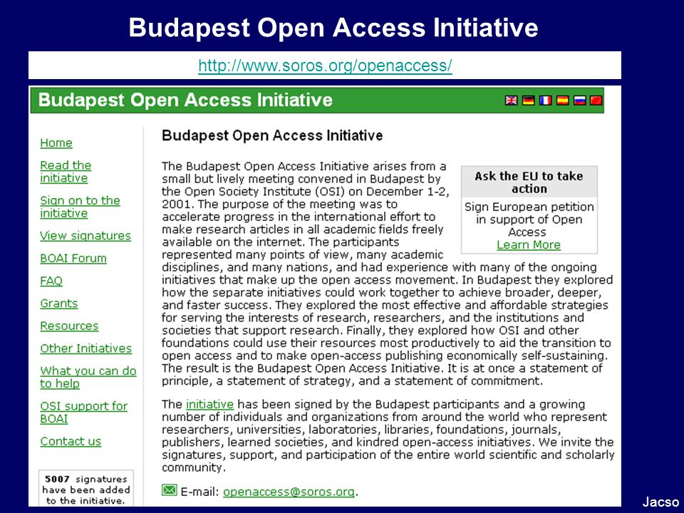 Budapest Open Access Initiative Jacso http://www.soros.org/openaccess/