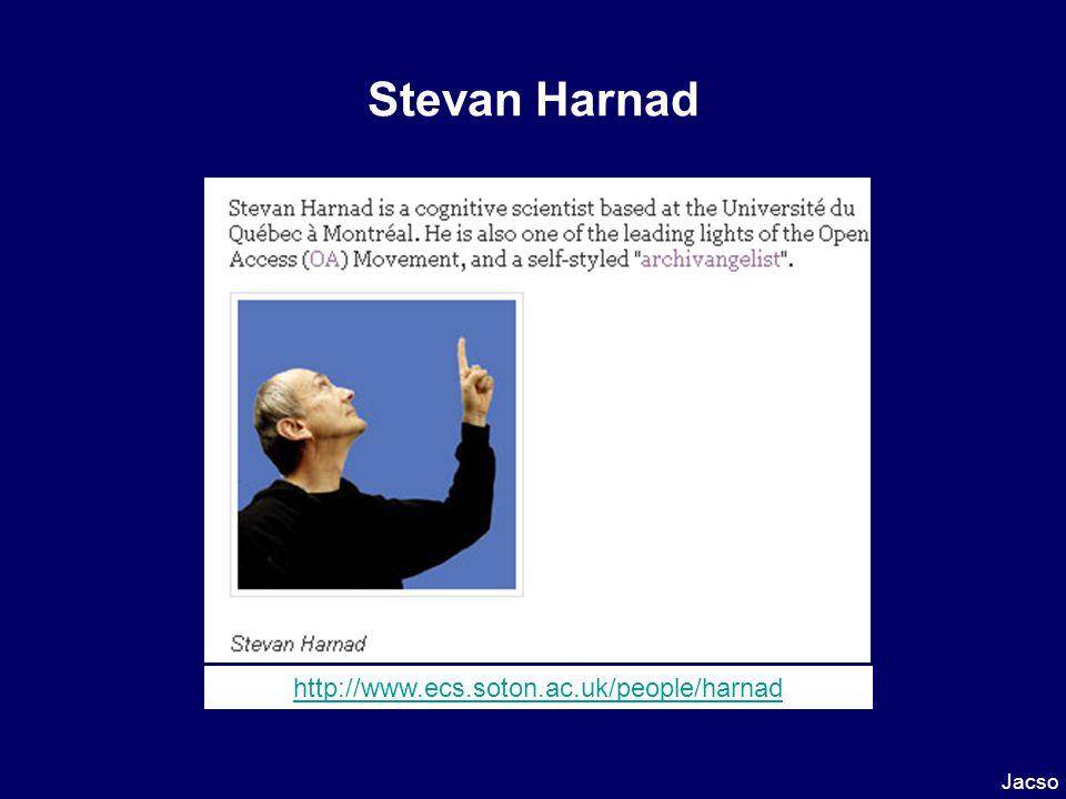 Stevan Harnad Jacso http://www.ecs.soton.ac.uk/people/harnad