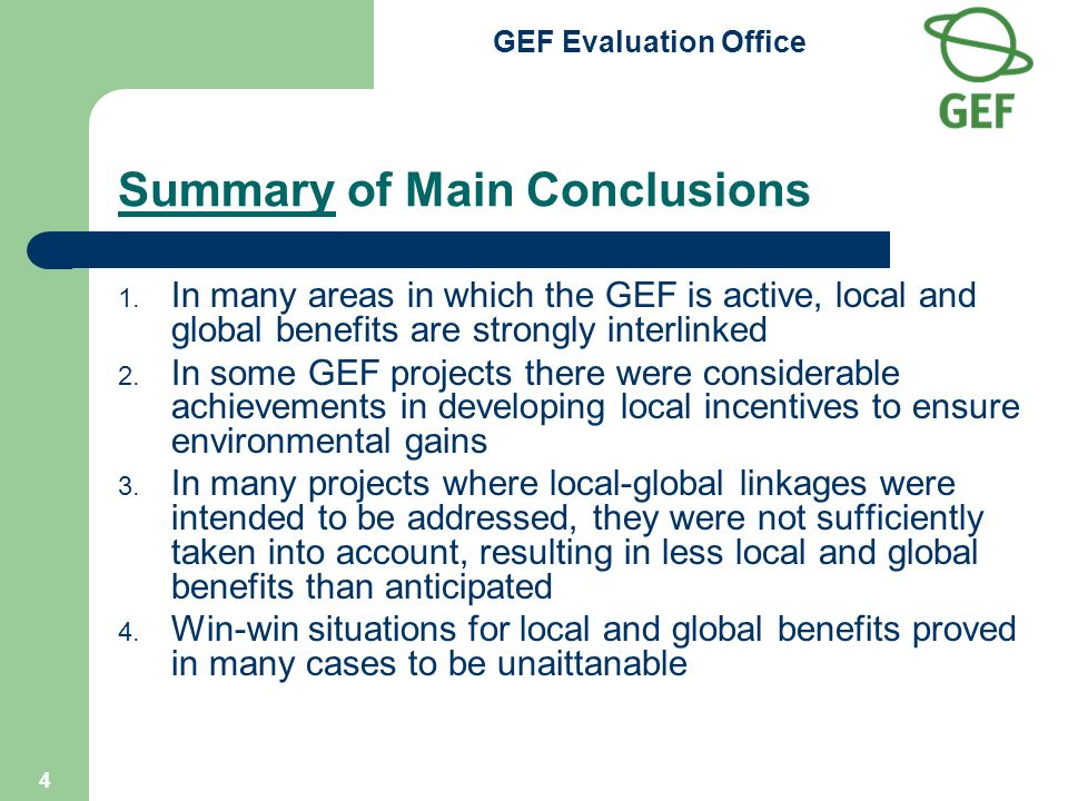 GEF Evaluation Office 4 Summary of Main Conclusions 1.