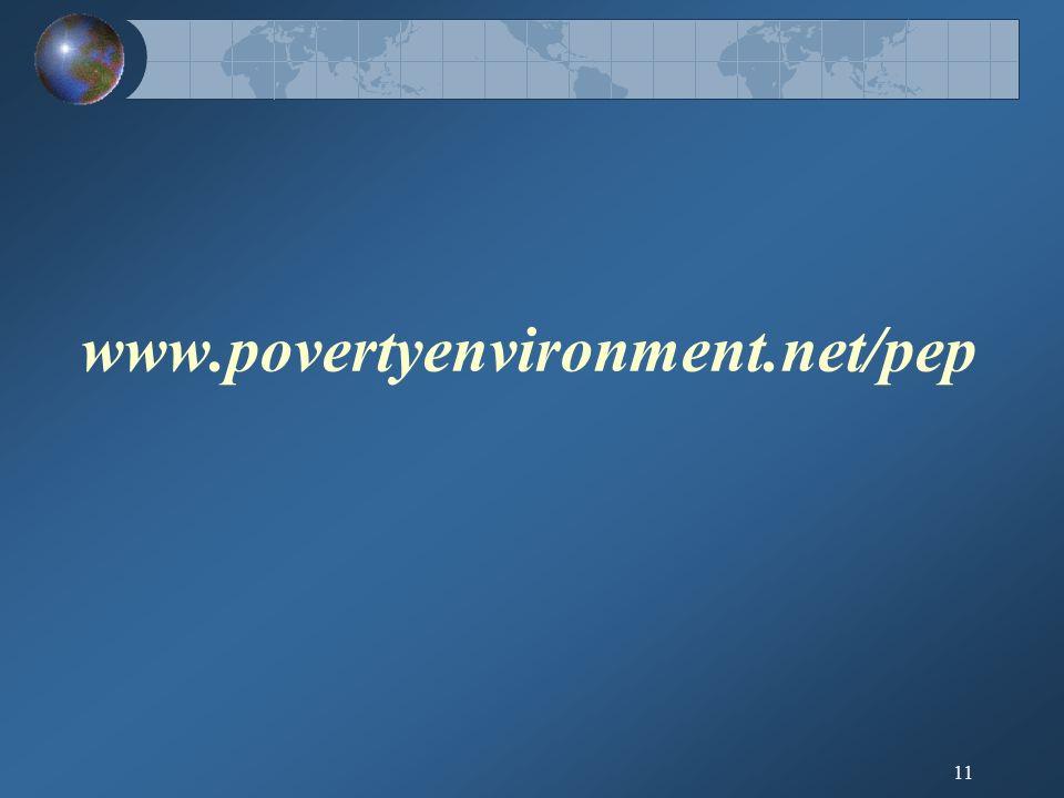 11 www.povertyenvironment.net/pep