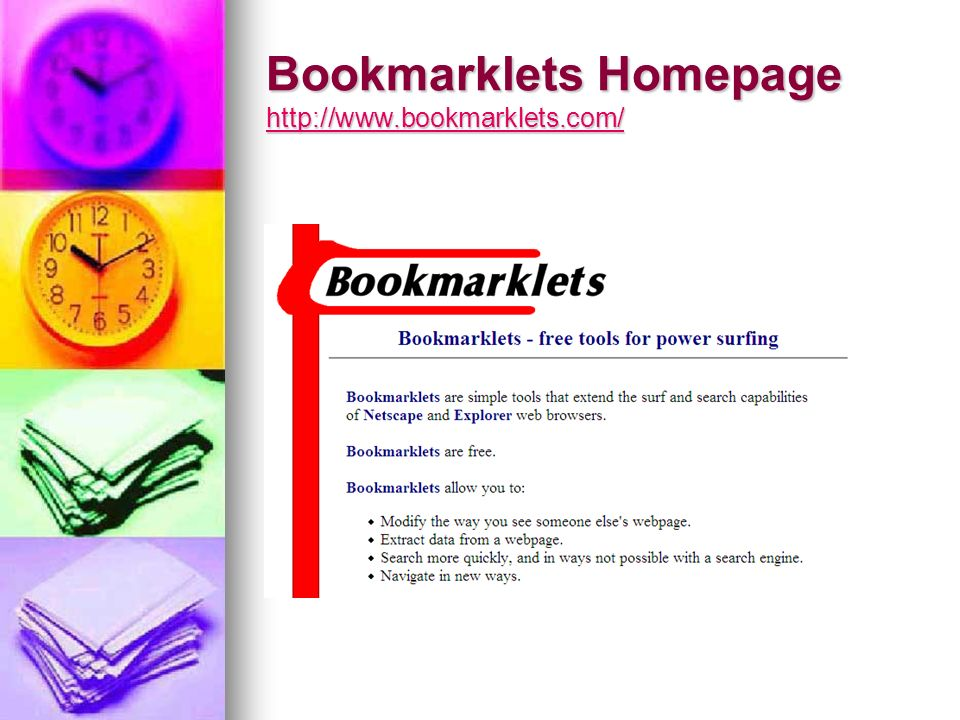 Bookmarklets Homepage http://www.bookmarklets.com/ http://www.bookmarklets.com/