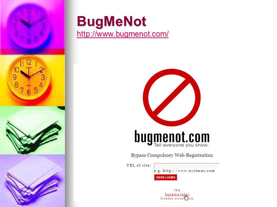 BugMeNot http://www.bugmenot.com/ http://www.bugmenot.com/