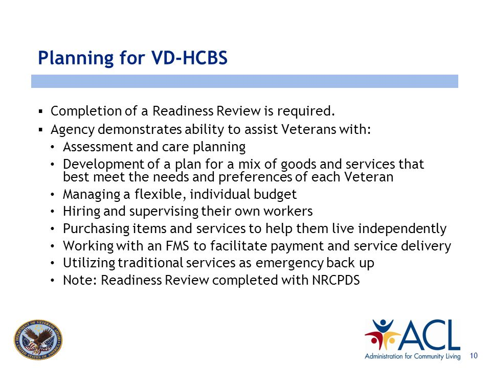 www.lewin.com What is VD-HCBS? VAMCs will refer eligible Veterans (or must approve Veterans referred from other avenues) Eligible Veterans: require a