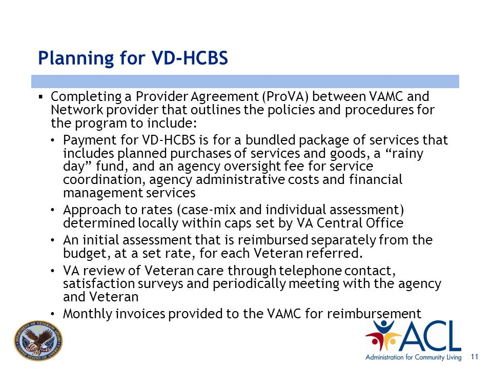 www.lewin.com Planning for VD-HCBS Completion of a Readiness Review is required. Agency demonstrates ability to assist Veterans with: Assessment and c