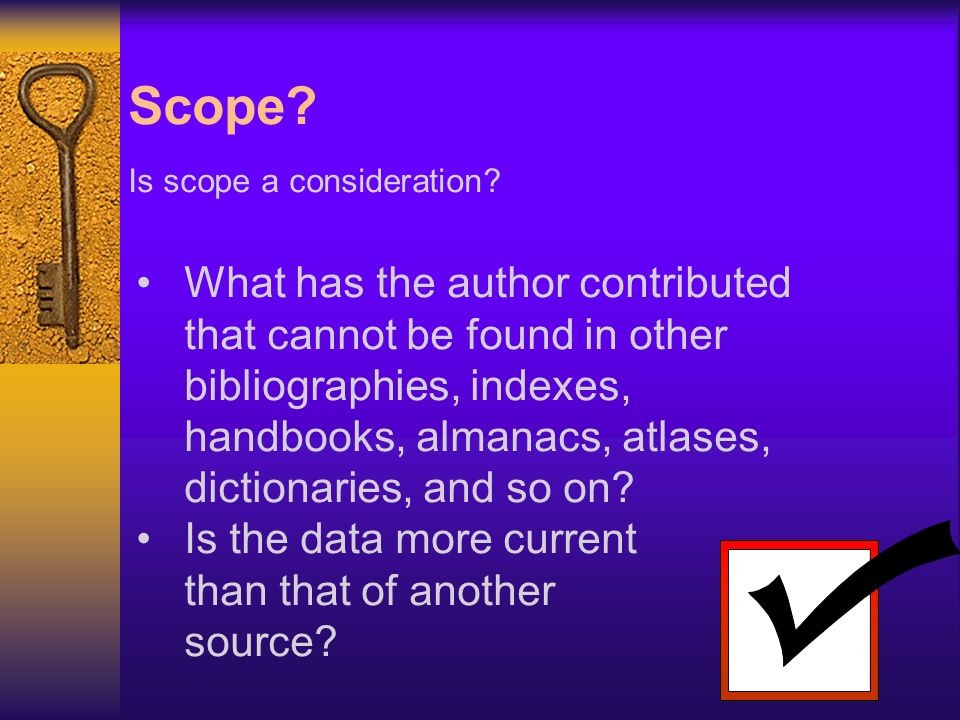 Scope. Is scope a consideration.