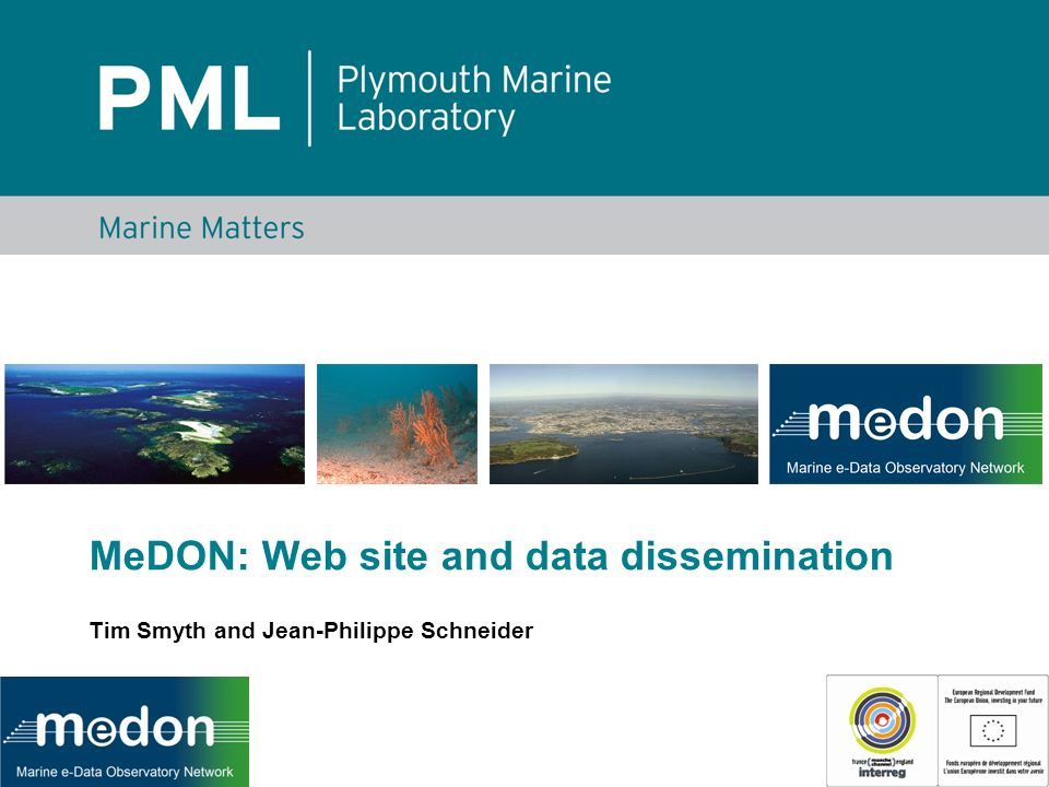 MeDON: Web site and data dissemination Tim Smyth and Jean-Philippe Schneider