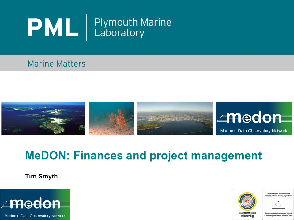 MeDON: Finances and project management Tim Smyth