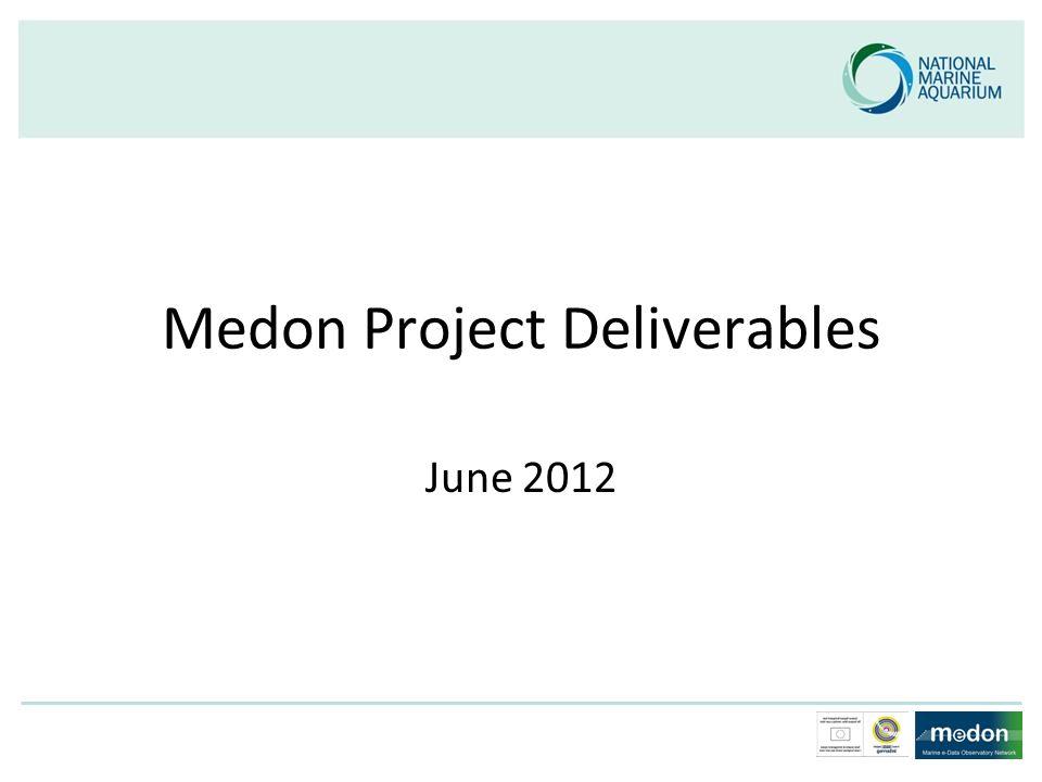 Medon Project Deliverables June 2012
