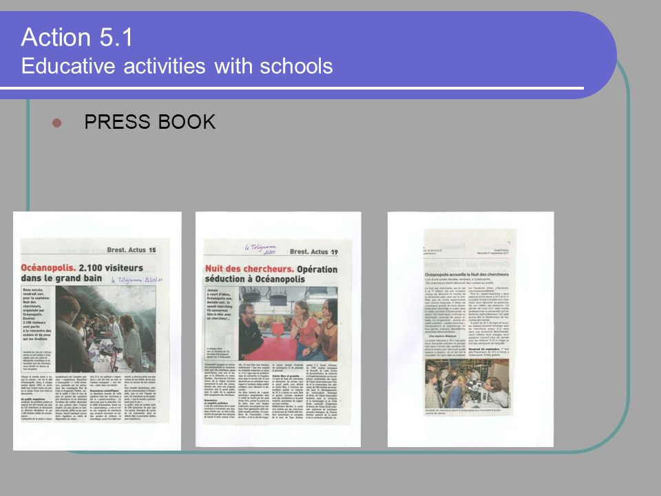 PRESS BOOK Action 5.1 Educative activities with schools