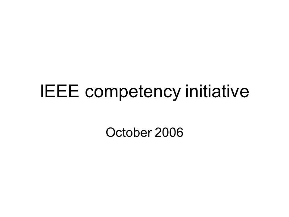 IEEE competency initiative October 2006