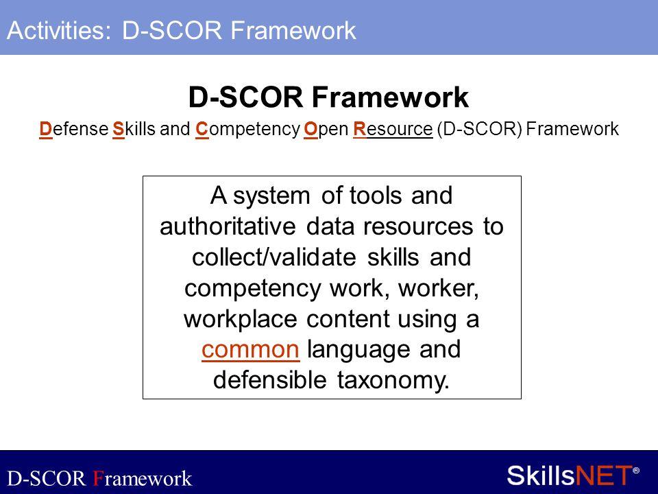 10 Company Confidential Activities: D-SCOR Framework