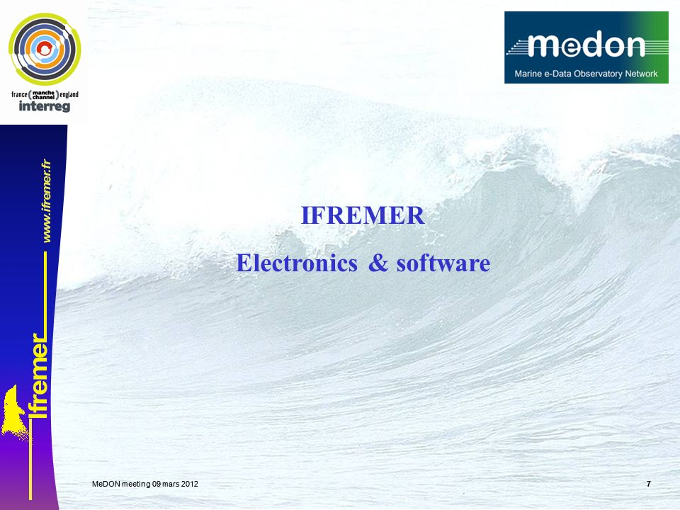 MeDON meeting 09 mars MeDON meeting 09 mars IFREMER Electronics & software