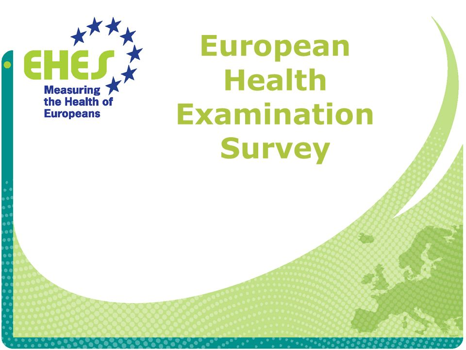 European Health Examination Survey