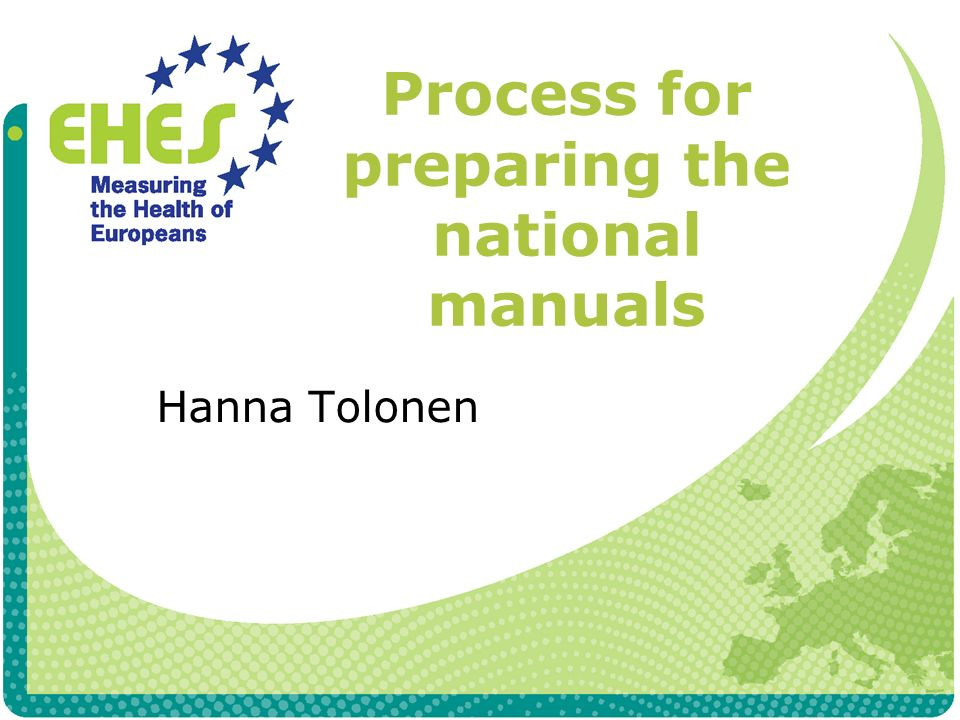 Process for preparing the national manuals Hanna Tolonen