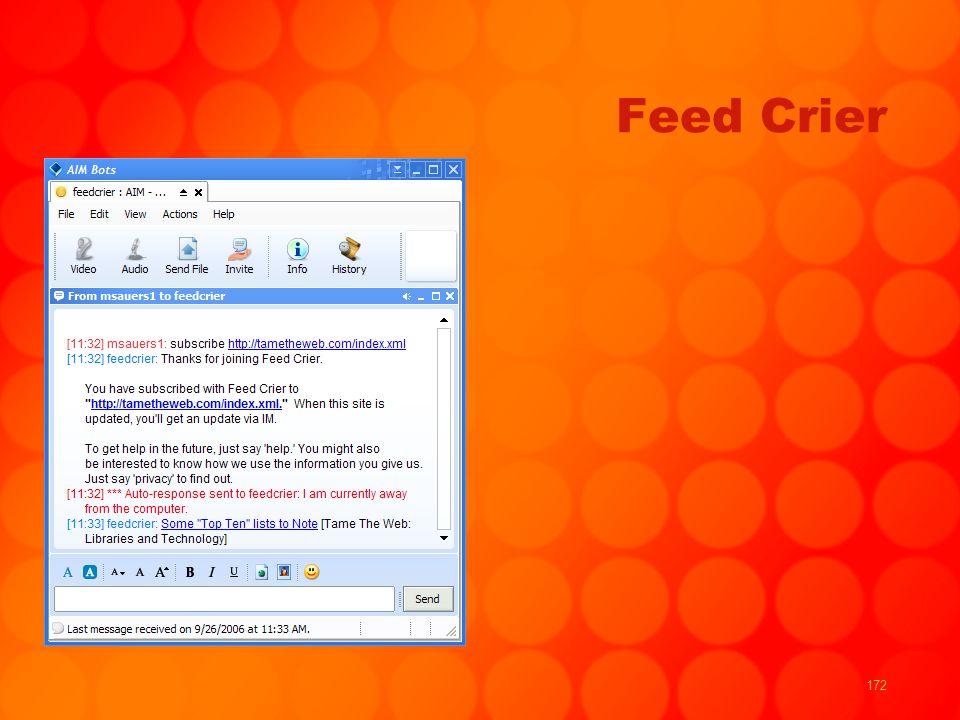 172 Feed Crier