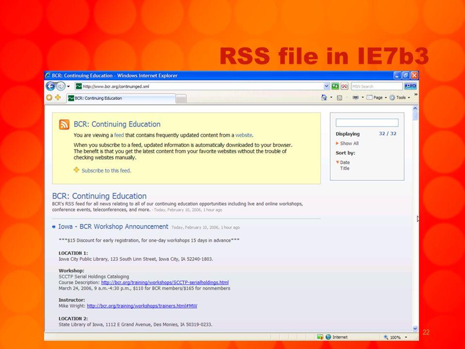 22 RSS file in IE7b3