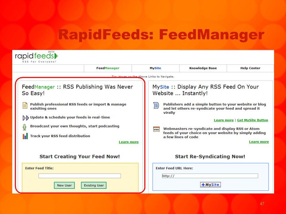 47 RapidFeeds: FeedManager