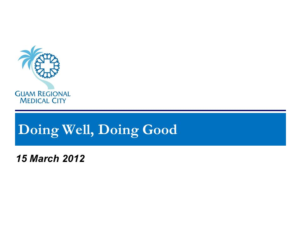 Doing Well, Doing Good 15 March 2012