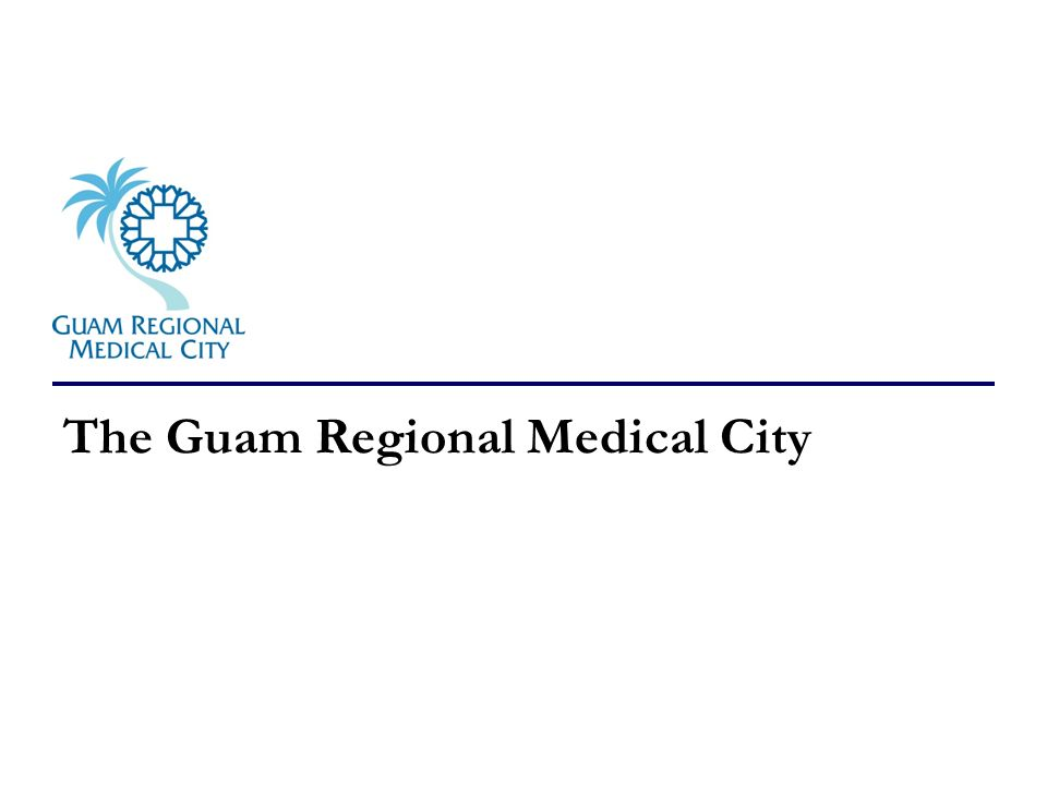 The Guam Regional Medical City