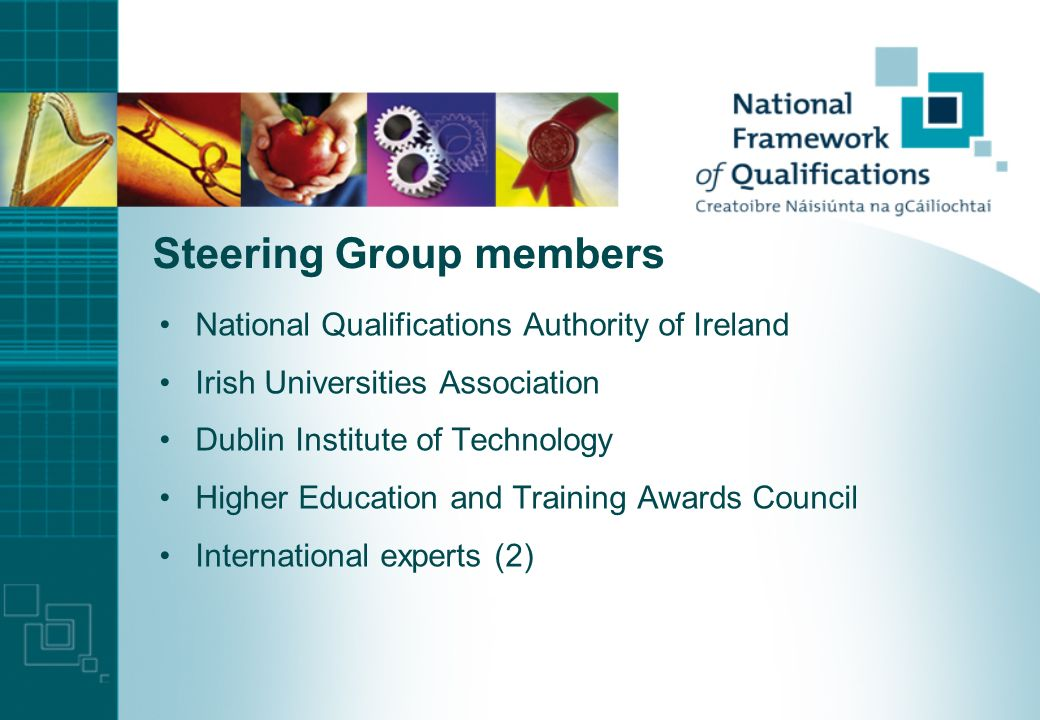 Verification of compatibility with EHEA framework two pilot cases of self-certification: Ireland and Scotland steering committee established February 2006 draft report for consultation published, June 2006 stakeholder workshop, 3 October 2006 report completed November 2006