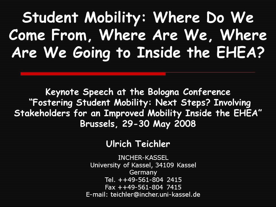 Student Mobility: Where Do We Come From, Where Are We, Where Are We Going to Inside the EHEA.