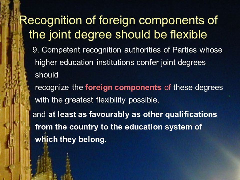 Recognition of foreign components of the joint degree should be flexible 9.