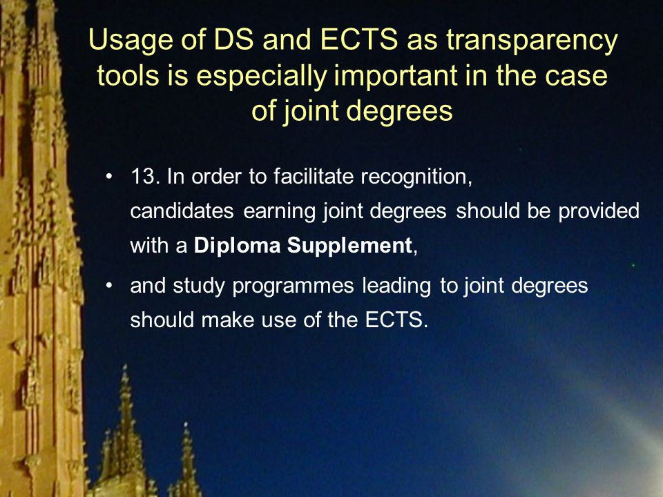 Usage of DS and ECTS as transparency tools is especially important in the case of joint degrees 13.