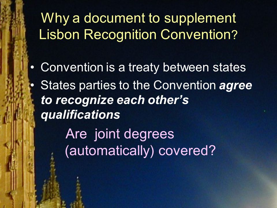 Why a document to supplement Lisbon Recognition Convention .
