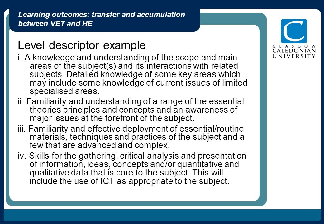Learning outcomes: transfer and accumulation between VET and HE Level descriptor example i.