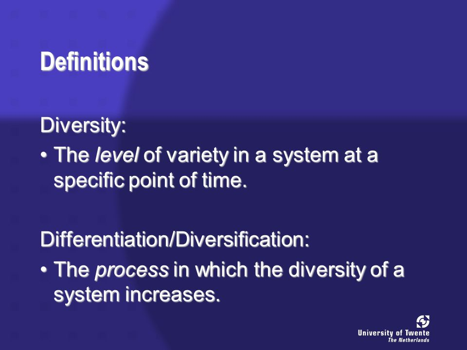 A General Distinction External Diversity: differences between entities in a system.differences between entities in a system.