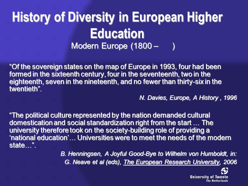 History of Diversity in European Higher Education Trends From a European system to national systems.
