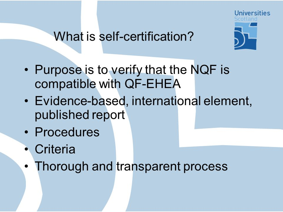 What is self-certification.