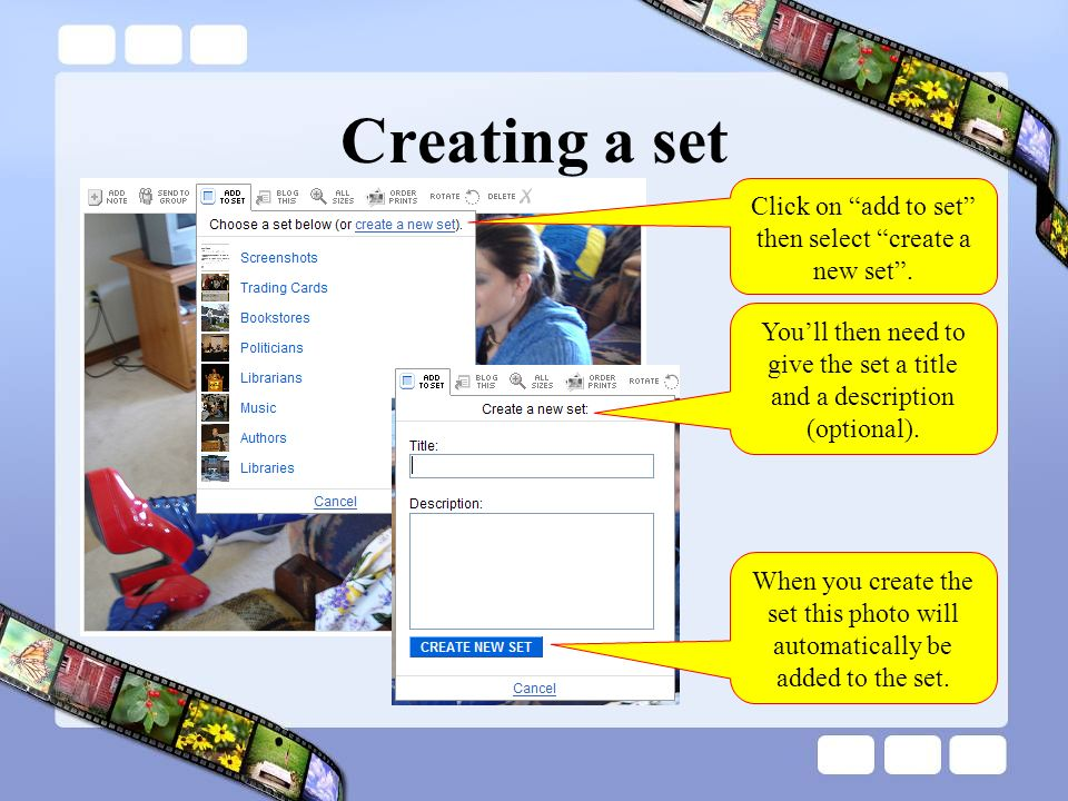 Creating a set Click on add to set then select create a new set.