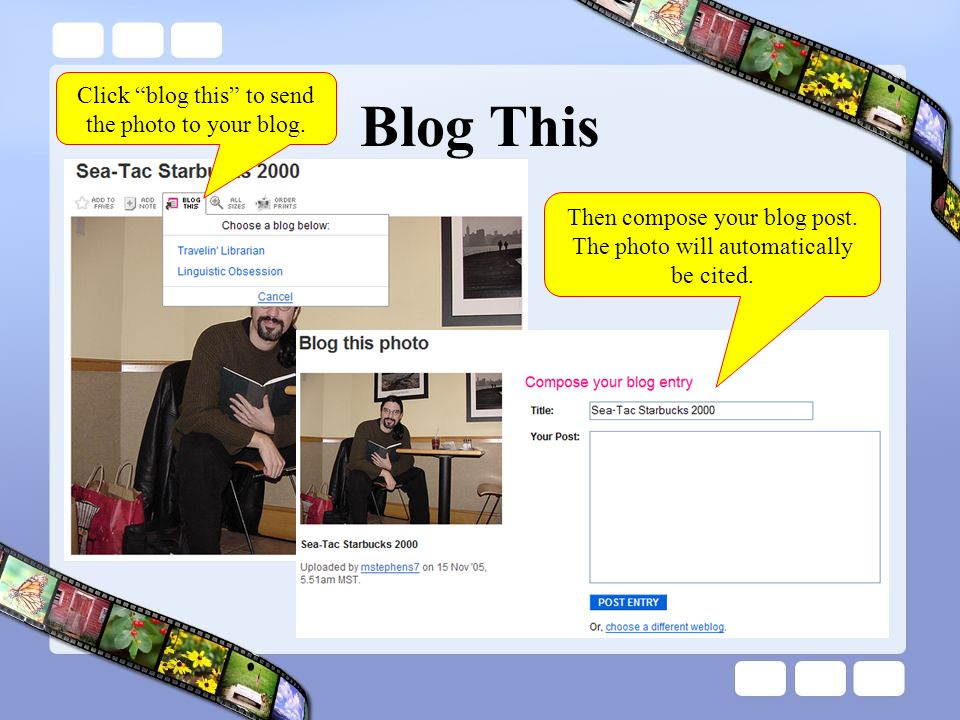 Blog This Click blog this to send the photo to your blog.