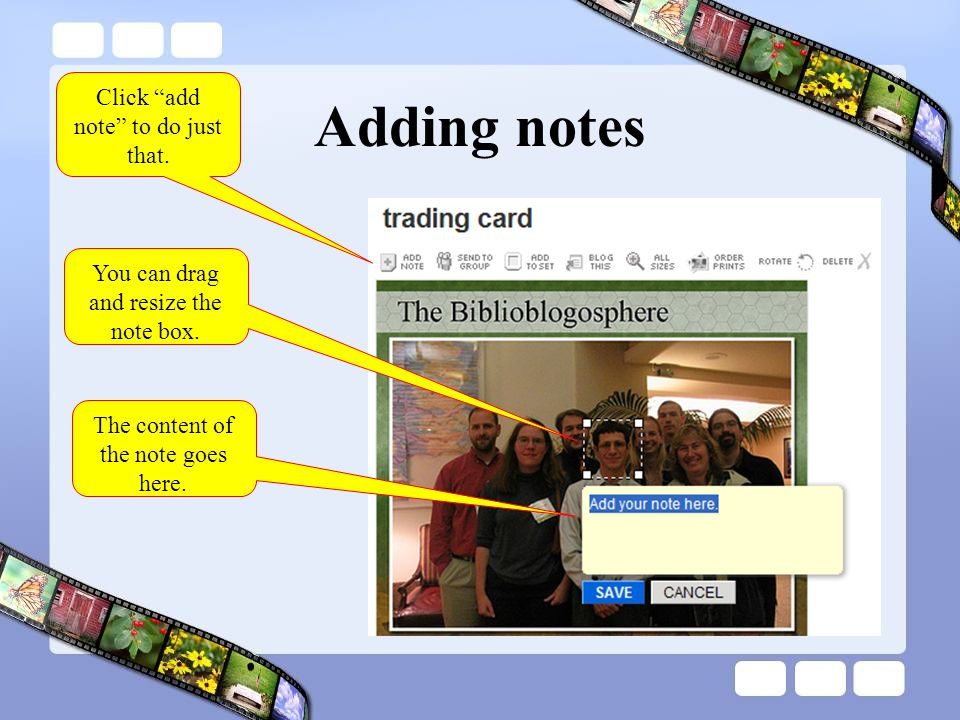 Adding notes Click add note to do just that. You can drag and resize the note box. The content of the note goes here.