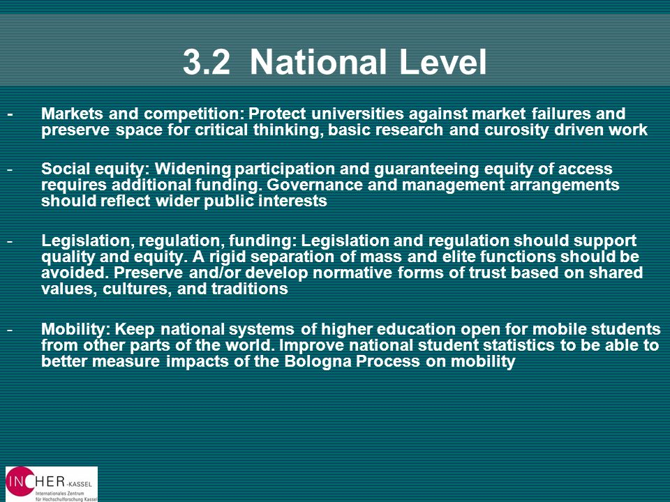 3.2National Level - Markets and competition: Protect universities against market failures and preserve space for critical thinking, basic research and