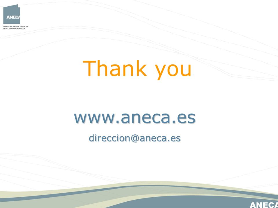 www.aneca.esdireccion@aneca.es Thank you