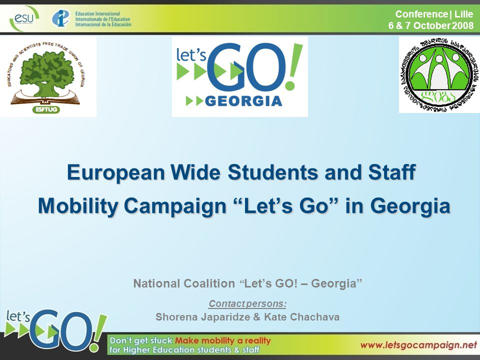 European Wide Students and Staff Mobility Campaign Lets Go in Georgia National Coalition Lets GO.