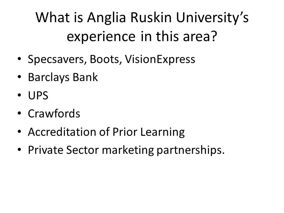 What is Anglia Ruskin Universitys experience in this area.