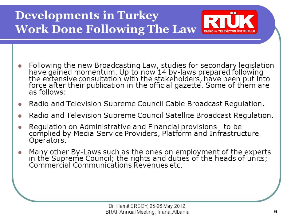 Following the new Broadcasting Law, studies for secondary legislation have gained momentum.