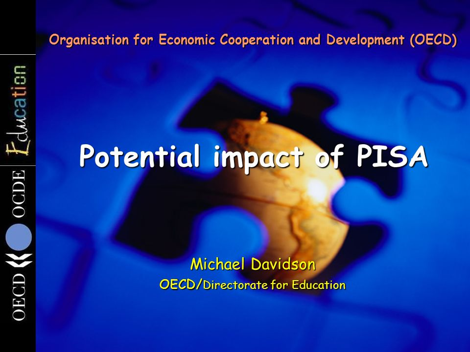 Creating Effective Teaching and Learning Environments 1 st results from TALIS Evaluating the policy impact of PISA