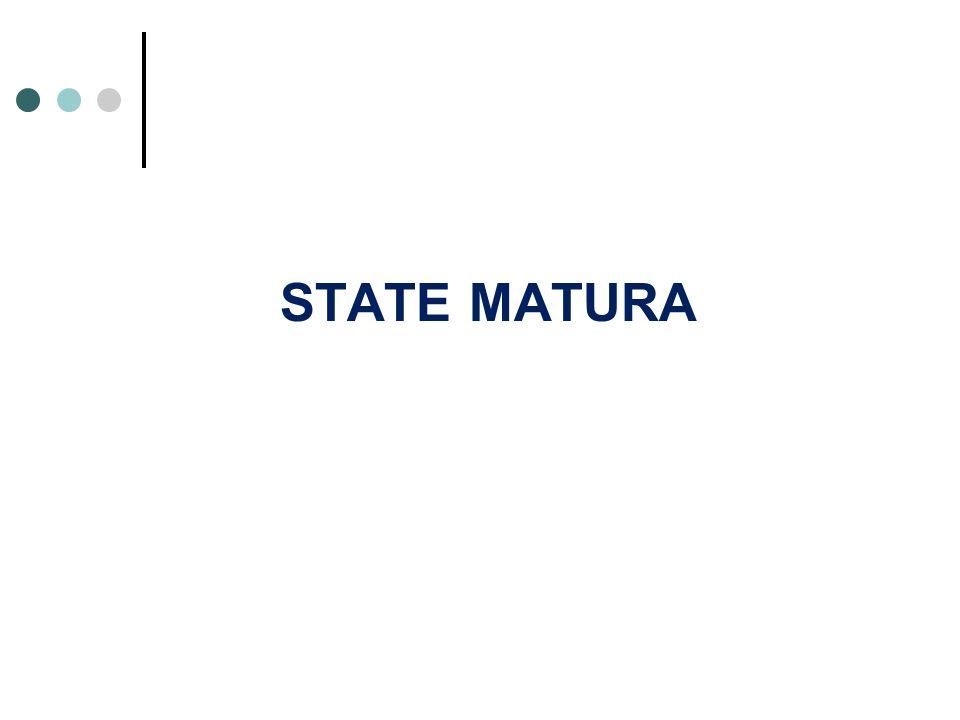 STATE MATURA